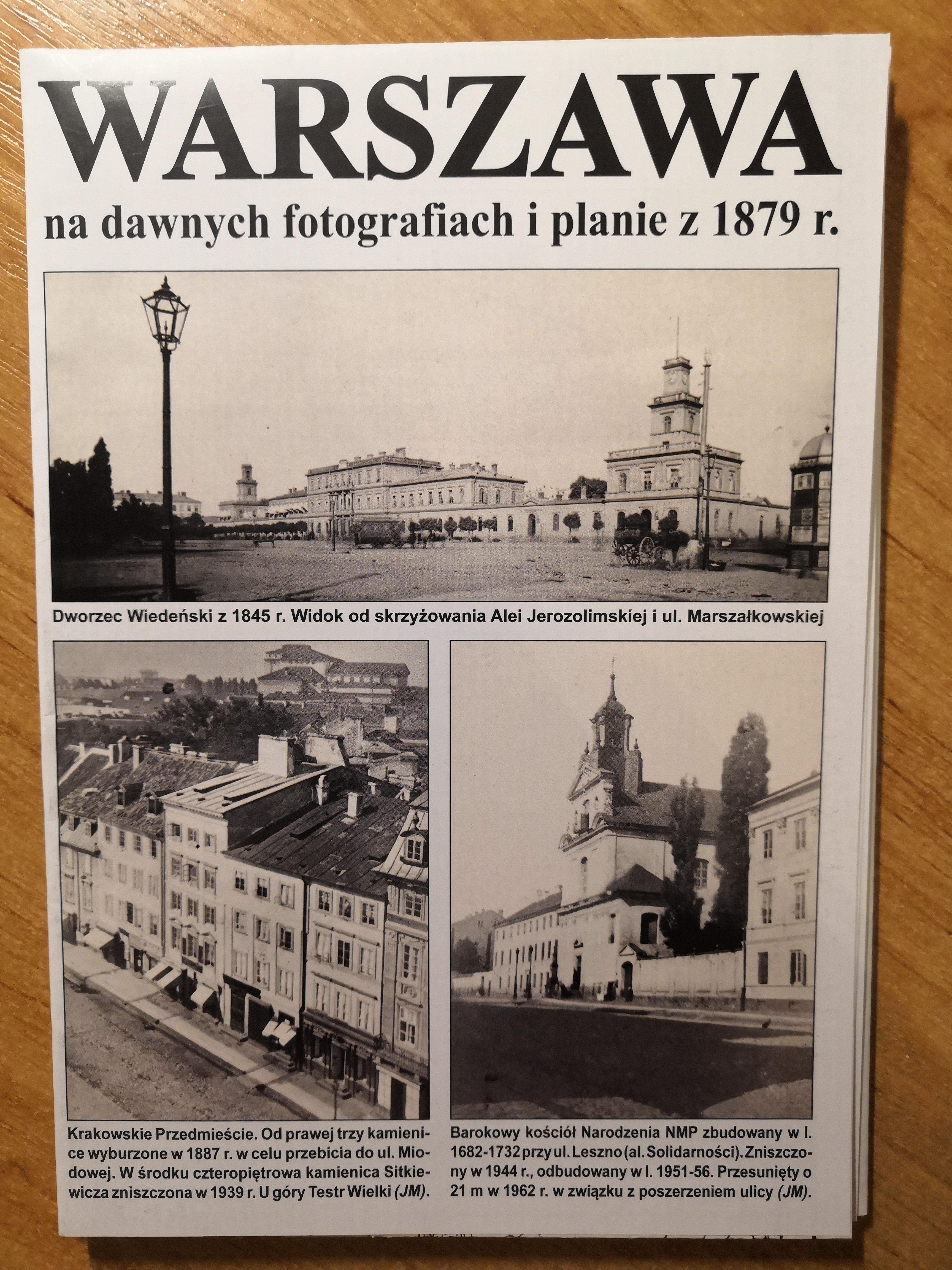 Warszawa na dawnych fotografiach i planie z 1879 r. (J.A.Krawczyk)