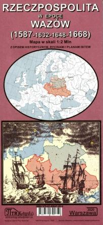 Rzeczpospolita w epoce Wazów (1587-1632-1648-1668) Mapa (P.Kamiński)