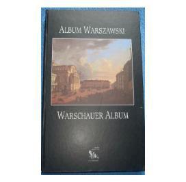 Album Warszawski/Warschauer Album Obraz miasta w zbiorach Muzeum Warszawy (opr.zbiorowe)