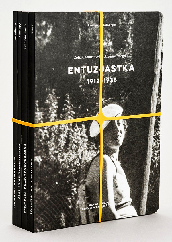 Zofia Chomętowska Albumy Fotografki T.1/4 (K.Puchała-Rojek)