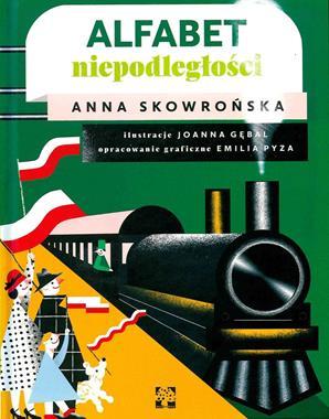Alfabet niepodległości (A.Skowrońska)