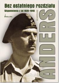 Bez ostatniego rozdziału Wspomnienia z lat 1939-1946 (Wł.Anders)