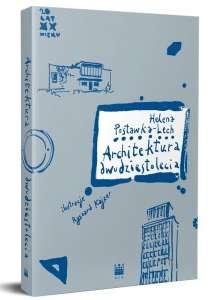 Architektura dwudziestolecia (H.Postawka-Lech)
