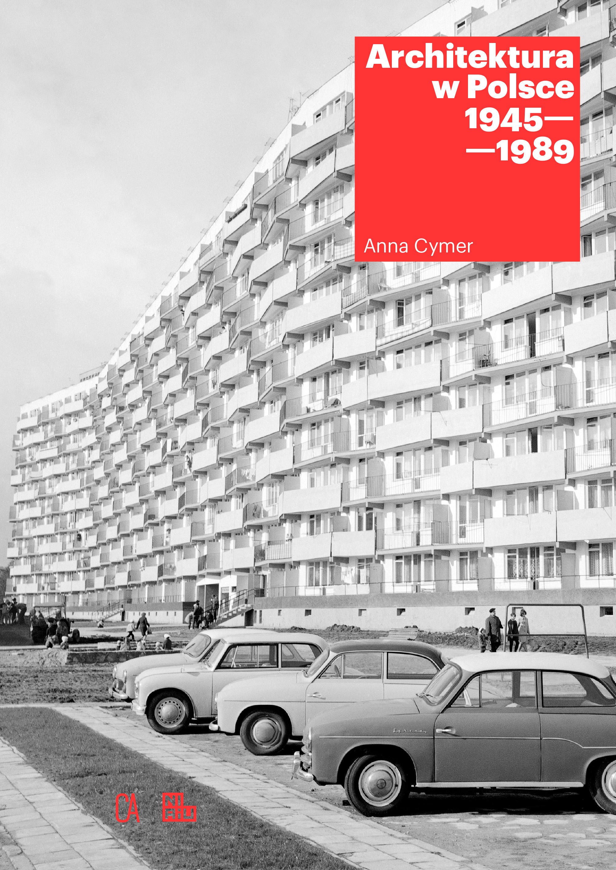 Architektura w Polsce 1945-1989 (A.Cymer)