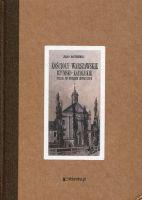 Kościoły warszawskie rzymsko-katolickie reprint (J.Bartoszewicz)