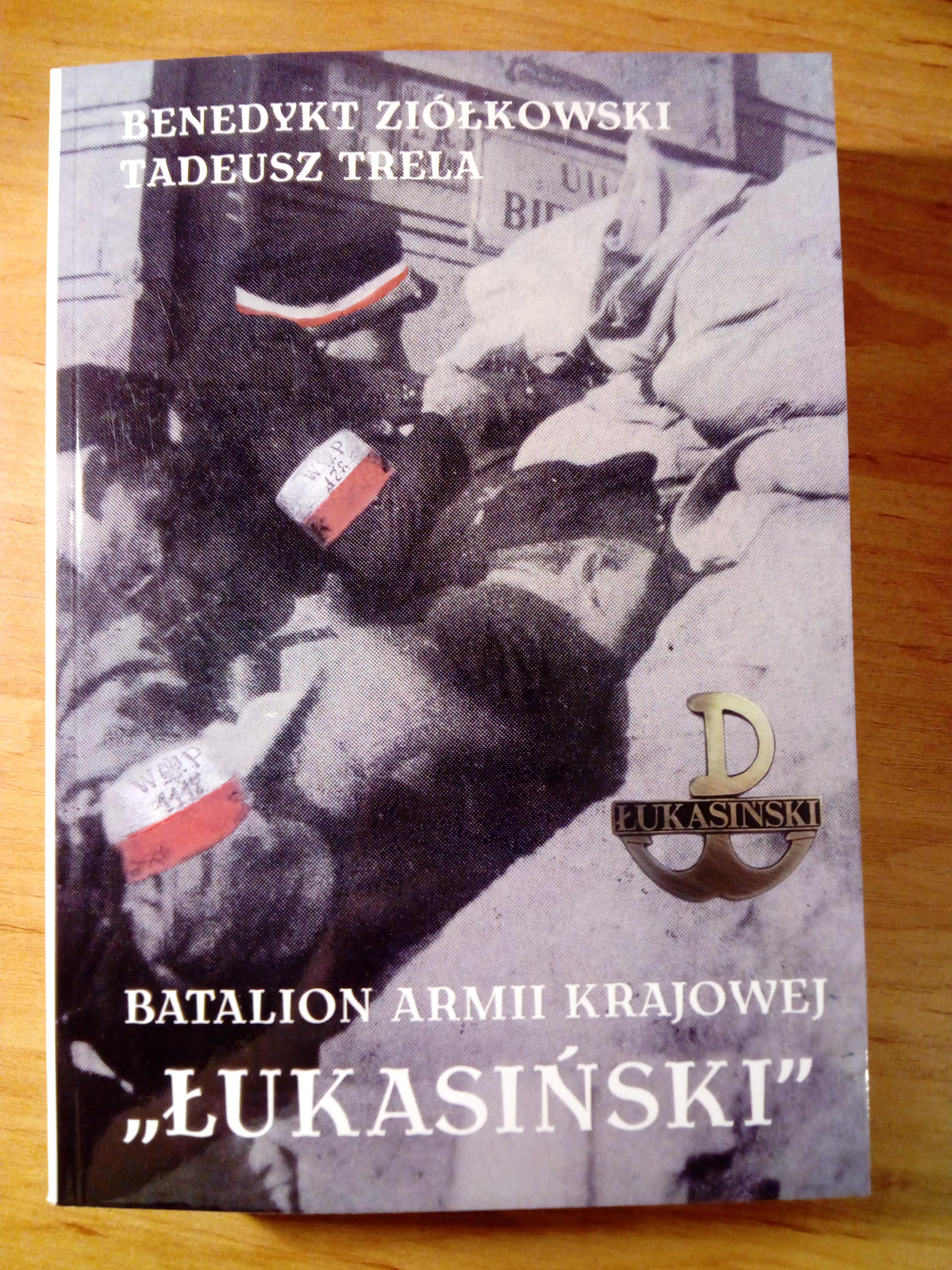 """Batalion Armii Krajowej """"Łukasiński"""" broszura (B.Ziółkowski Tadeusz Trela)"""