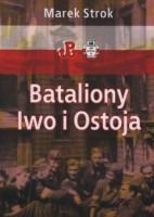 Bataliony Iwo i Ostoja (M.Strok)