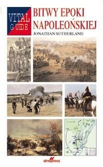 Bitwy epoki napoleońskiej (J.Sutherland)