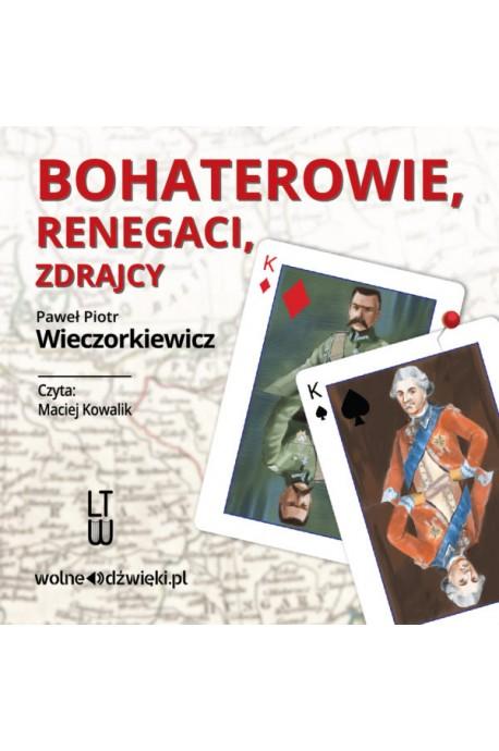 Bohaterowie, renegaci, zdrajcy CD mp3 (P.P.Wieczorkiewicz)