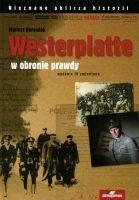 Westerplatte w obronie prawdy (M.Borowiak)