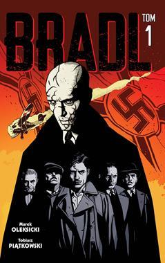 Bradl T.1 komiks (M.Oleksicki T.Piątkowski)