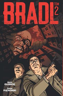 Bradl T.2 komiks (M.Oleksicki T.Piątkowski)