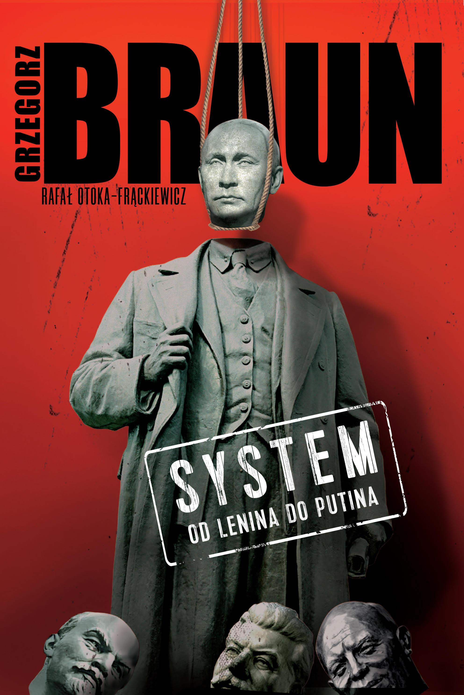 System Od Lenina do Putina (G.Braun R.Otoka-Frąckiewicz)