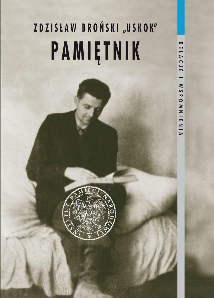 Pamiętnik (wrzesień 1939 - maj 1949) (Z.Broński