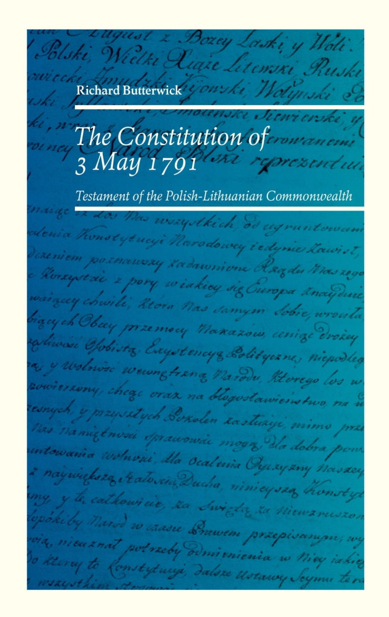 The Constitution of 3 May 1791 (R.Butterwick)