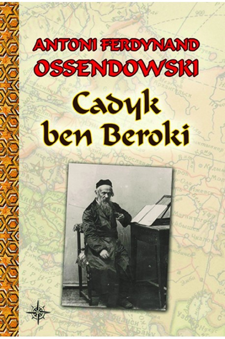Cadyk ben Beroki (A.F.Ossendowski)
