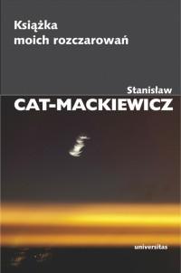 Książka moich rozczarowań (St.Cat-Mackiewicz)