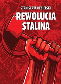 Rewolucja Stalina (St.Ciesielski)