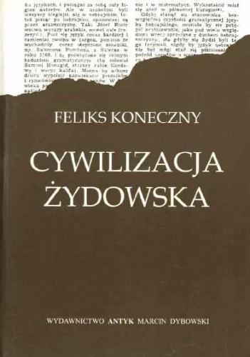 Cywilizacja żydowska reprint (F.Koneczny)