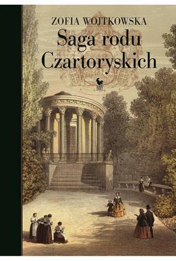 Saga rodu Czartoryskich (Z.Wojtkowska)
