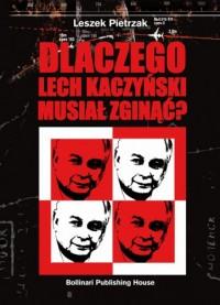 Dlaczego Lech Kaczyński musiał zginąć (L.Pietrzak)
