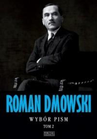Wybór pism T.2 (R.Dmowski)