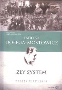 Zły system Teksty niewydane (T.Dołęga-Mostowicz)