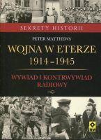 Wojna w eterze Wywiad i kontrwywiad radiowy (P.Matthews)
