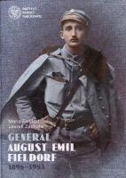 Generał August Emil Fieldorf 1895-1953 (M.Fieldorf L.Zachuta)