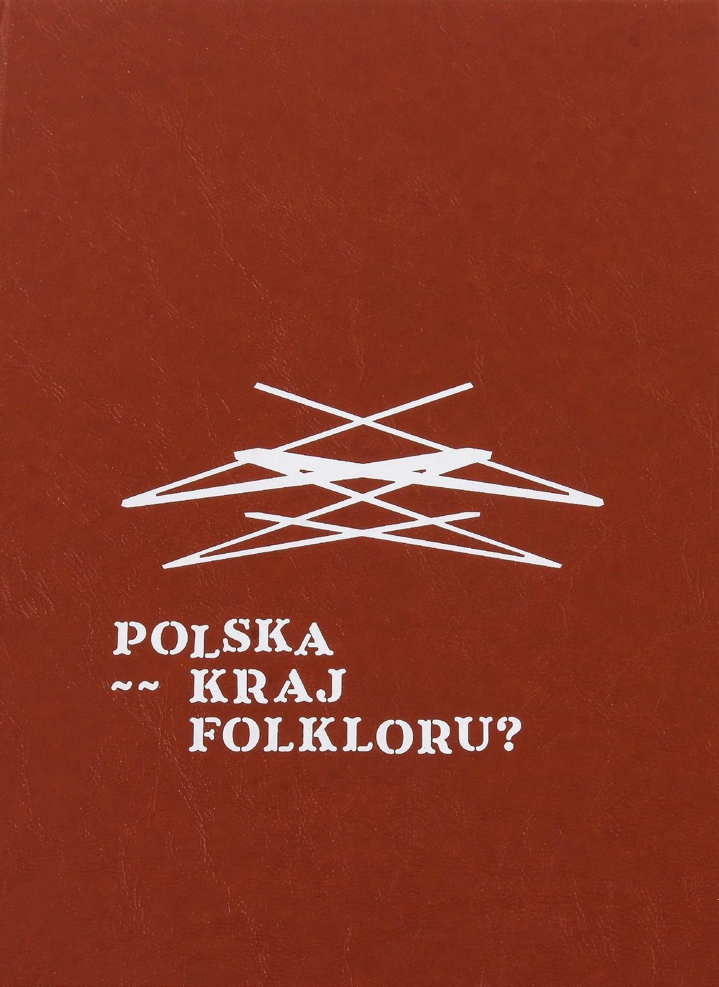 Polska - kraj folkloru (red. J.Kordjak)