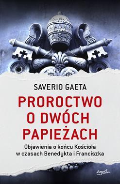 Proroctwo o dwóch paieżach (S.Gaeta)