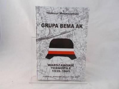 """Grupa Bema Warszawskie Termopile (T.Mrówczyński """"Jacek Trzaska"""")"""