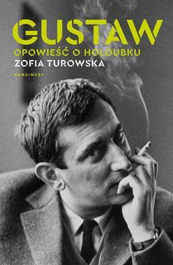 Gustaw Opowieść o Holoubku (Z.Turowska)