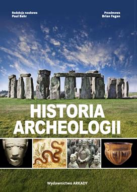 Historia archeologii (red. P.Bahn)