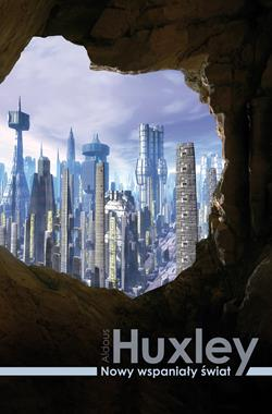 Nowy wspaniały świat (A.Huxley)