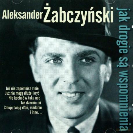 Jak drogie są wspomnienia CD (Al.Żabczyński)