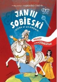 Jan III Sobieski Afera w Wilanowie (M.Strękowska-Zaremba)