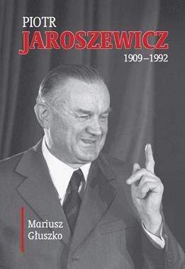Piotr Jaroszewicz (1909-1992)(M.Głuszko)