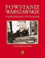 Powstanie Warszawskie Najważniejsze fotografie (G.Jasiński)