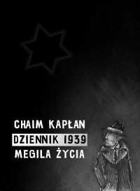 Dziennik 1939 Megila życia (C.A.Kapłan)