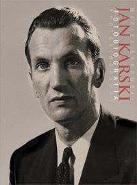 Jan Karski Fotobiografia (M.Sadowski)