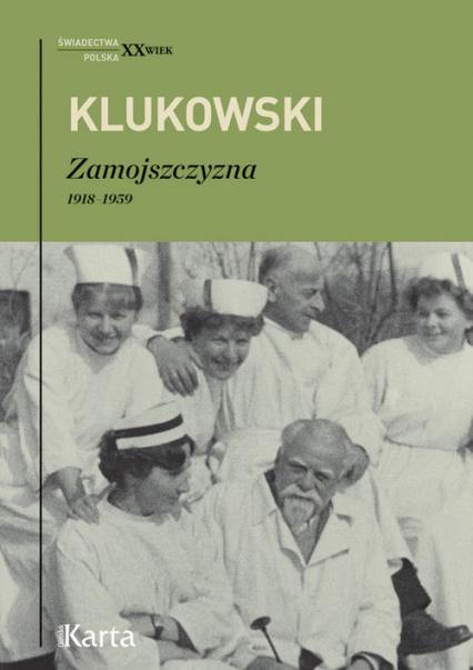 Zamojszczyzna 1918-1959 (Z.Klukowski)