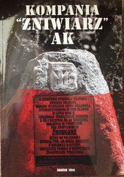 """Kompania """"Żniwiarz"""" AK Dokumenty i relacje 1943-1944 (opr.G.Budzyński M.Olczak J.Prażmo)"""