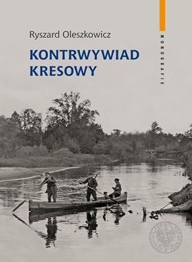 Kontrwywiad kresowy (R.Oleszkowicz)