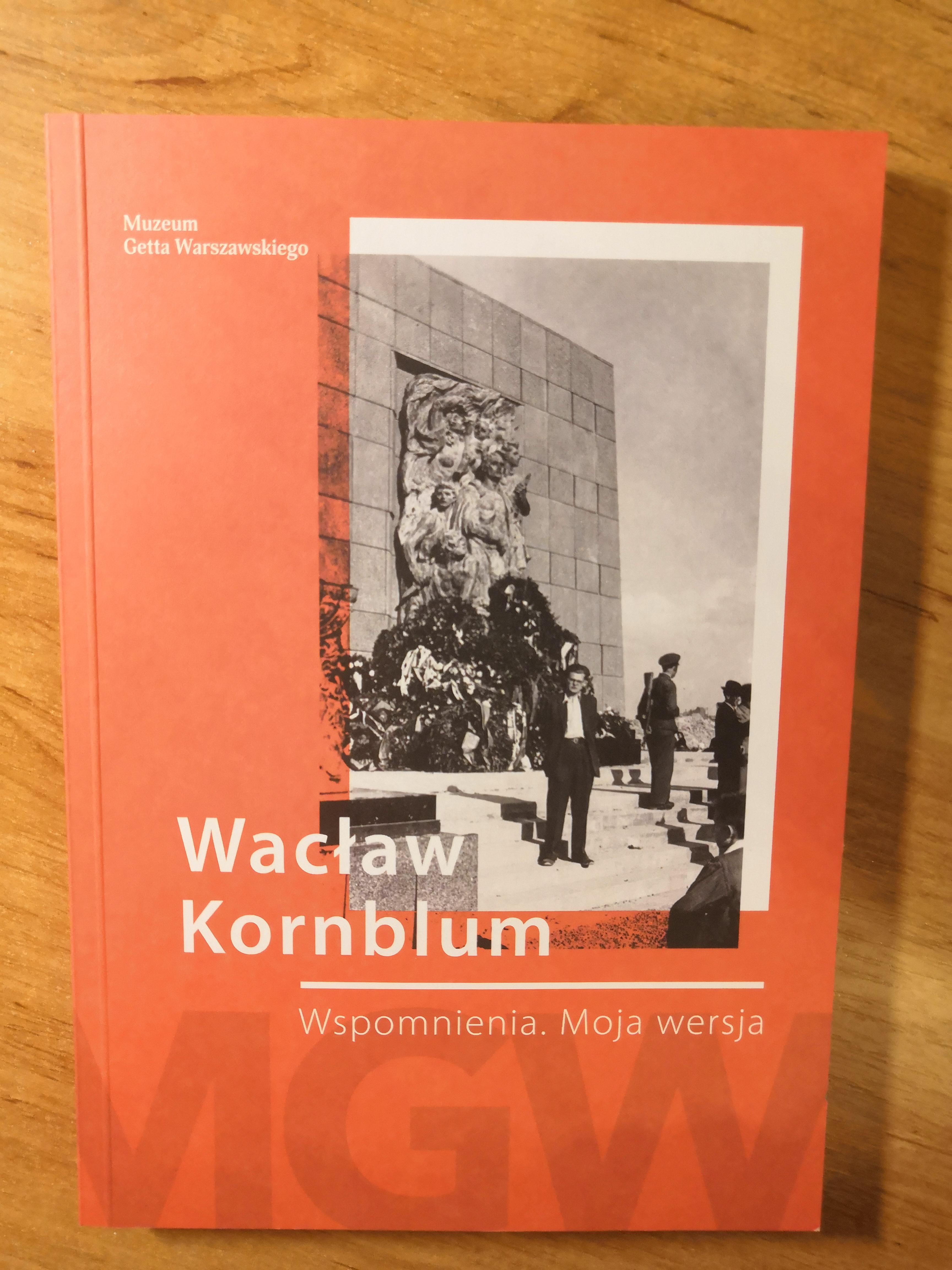 Wspomnienia Moja wersja (W.Kornblum)