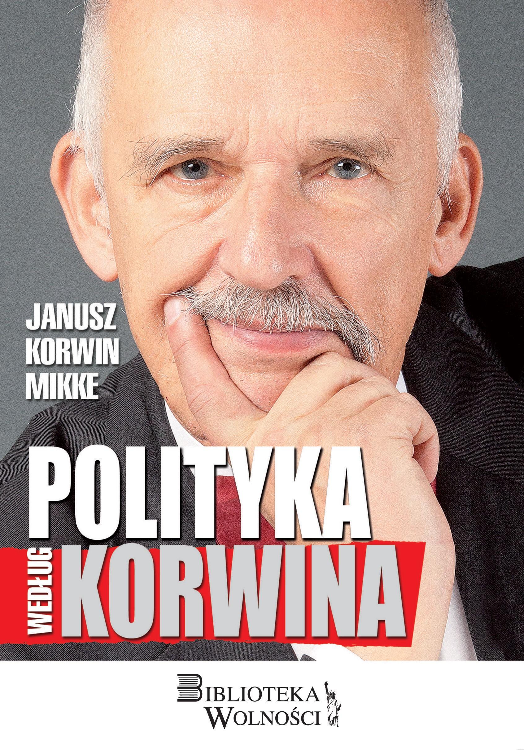 Polityka według Korwina (J.Korwin-Mikke)