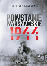 Powstanie Warszawskie 1944 / Der Warschauer Aufstand 1944 (H. von Krannhals)