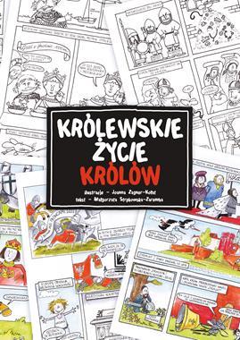 Królewskie życie królów (M.Strękowska-Zaremba)