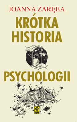 Krótka historia psychologii (J.Zaręba)