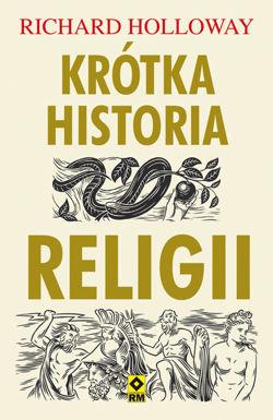 Krótka historia religii (R.Holloway)